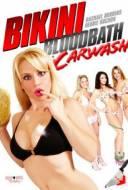 Bikini Bloodbath : Car Wash