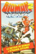Bioman 2: Maskman
