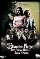 Blanche-Neige le Prince Noir & les 7 Nains