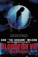 Manhunt - Bloodfist VII