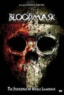 Blood Mask : the Possession of Nicole Lameroux