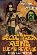 Blood Moon Rising: Lucy's Revenge
