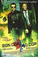 Bad Cop Bon Cop
