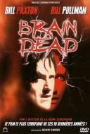 Brain Dead - Sanglante Paranoïa