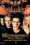 The Brotherhood 2: Les inités