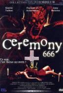 Ceremony 666