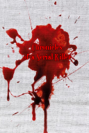 Chronicles of a Serial Killer