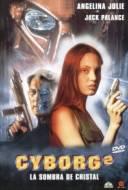 Cyborg 2 : Glass Shadow