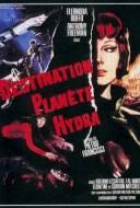 Destination: planète Hydra