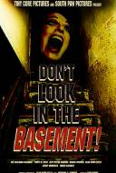Don't Look in the Basement !