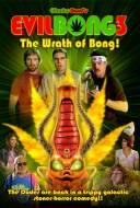 Evil Bong 3D : The Wrath of Bong