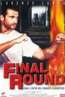 Final Round: Dans l'Enfer des Combats Clandestins