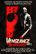 Friday the 13th Vengeance 2: Bloodlines