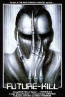 Future-Kill