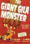 The Giant Gila Monster