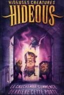 Hideous : Hideuses Créatures
