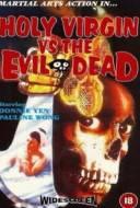 Holy Virgin vs. The Evil Dead