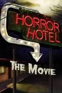 Horror Hotel : The Movie