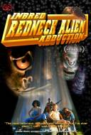 Inbred Redneck Alien Abduction