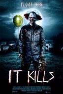 It Kills
