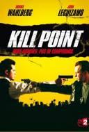 Kill Point: Dans la Ligne de Mire