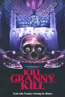 Kill, Granny, Kill !