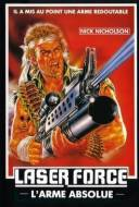 Laser Force: L'Arme Absolue