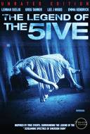 The Legend of the 5ive