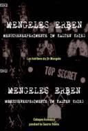 Les Héritiers du Docteur Mengele