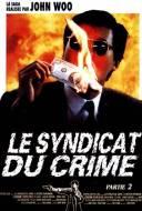 Le Syndicat du crime 2