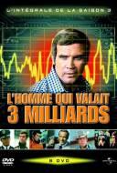 L'Homme qui Valait Trois Milliards