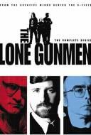 The Lone Gunmen - Au Coeur du Complot