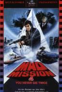 Mad Mission 4: Rien ne Sert de Mourir