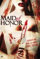 Maid of Honor : Péril à Domicile