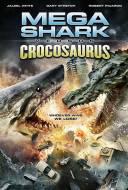 Mega Shark Vs. Crocosaurus