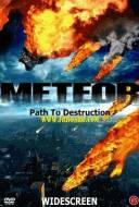 Météore: Chemin de la destruction