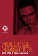 Moi, Luka Magnotta