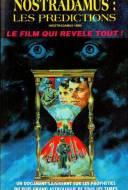 Nostradamus 1999 - Nostradamus : Les Prédictions