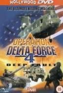 Operation Delta Force 4 : Deep Fault