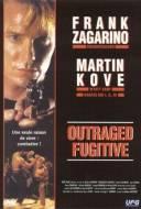Outraged Fugitive