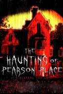 The Haunting of Pearson Place