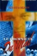 Le Prophète du Mal