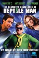 The Continued Adventures of Reptile Man