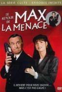 Le Retour de Max la Menace