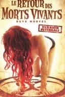 Le Retour des Morts Vivants 5: Rave Mortel
