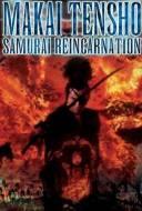 Samourai Reincarnation