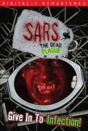 SARS : The Dead Plague