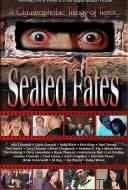 Sealed fates