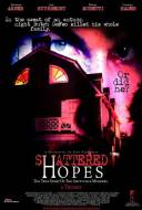 Shattered Hopes: The True Story of the Amityville Murders