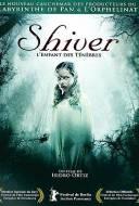 Shiver : L'Enfant Des Ténèbres
